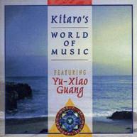 YU GUANG -XIAO - KITARO'S WORLD OF MUSIC CD