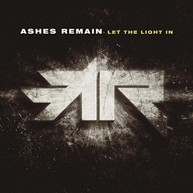ASHES REMAIN - LET THE LIGHT IN CD