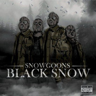 SNOWGOONS - BLACK SNOW CD