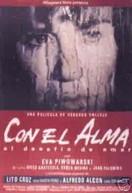 CON EL ALMA DVD