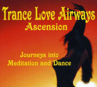 TRANCE LOVE AIRWAYS - ASCENSION CD