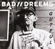 BAD / /DREEMS - GUTFUL CD