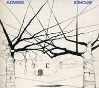 FLOWERS - ICEHOUSE (30TH ANNIVERSARY) * CD