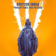 BRITISH INDIA - FORGETTING THE FUTURE * CD