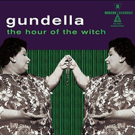 GUNDELLA - HOUR OF THE WITCH VINYL