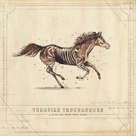 TURNPIKE TROUBADOURS - LONG WAY FROM YOUR HEART VINYL