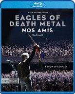 EAGLES OF DEATH METAL - EAGLES OF DEATH METAL: NOS AMIS (OUR) BLURAY
