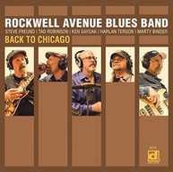 ROCKWELL AVENUE BLUES BAND - BACK TO CHICAGO CD