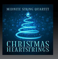 MIDNITE STRING QUARTET - CHRISTMAS HEARTSTRINGS CD