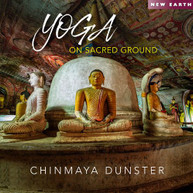CHINMAYA DUNSTER - YOGA ON SACRED GROUND CD