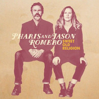 PHARIS ROMERO &  JASON - SWEET OLD RELIGION CD