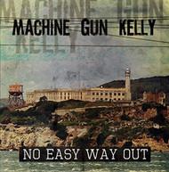 MACHINE GUN KELLY - NO EASY WAY OUT CD