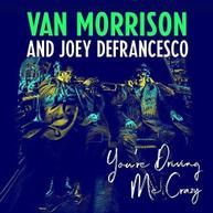 VAN MORRISON / JOEY  DEFRANCESCO - YOU'RE DRIVING ME CRAZY CD