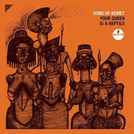 SONS OF KEMET - YOUR QUEEN IS A REPTILE CD