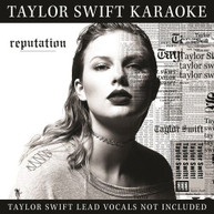 TAYLOR SWIFT - TAYLOR SWIFT KARAOKE: REPUTATION CD