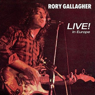 RORY GALLAGHER - LIVE IN EUROPE CD