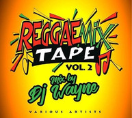 REGGAE MIX TAPE 2 (MIX) (BY) (DJ) (WAYNE) / VARIOUS CD