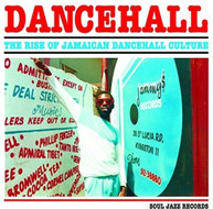 SOUL JAZZ RECORDS PRESENTS - DANCEHALL: RISE OF JAMAICAN DANCEHALL CD