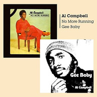 AL CAMPBELL - GEE BABY + NO MORE RUNNING CD