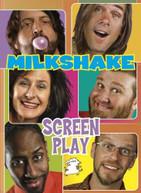 MILKSHAKES - SCREEN PLAY DVD