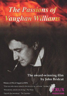 VAUGHAN WILLIAMS / JOHN  BRIDCUT - THE PASSIONS OF VAUGHAN WILLIAMS DVD
