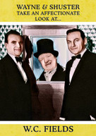 WAYNE & SHUSTER TAKE AN AFFECTIONATE LOOK AT W.C. DVD