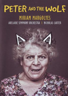 MIRIAM MARGOLYES, ADELAIDE SYMPHONY ORCHESTRA, NICHOLAS CARTER: PETER AND [DVD]