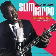 SLIM HARPO - BUZZ ME BABE: EXCELLO SIDES 1957-1961 VINYL