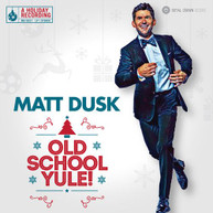 MATT DUSK - OLD SCHOOL YULE! VINYL
