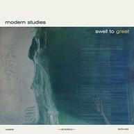 MODERN STUDIES - SWELL TO GREAT VINYL