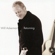 WILL ACKERMAN - RETURNING: PIECES FOR GUITAR 1970-2004 VINYL
