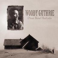 WOODY GUTHRIE - DUST BOWL BALLADS VINYL