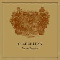 CULT OF LUNA - ETERNAL KINGDOM VINYL