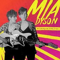 MIA DYSON - IF I SAID ONLY SO FAR I TAKE IT BACK VINYL