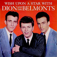 DION &  THE BELMONTS - WISH UPON A STAR VINYL
