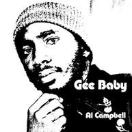 AL CAMPBELL - GEE BABY VINYL