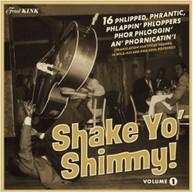 SHAKE YO' SHIMMY 1 / VARIOUS VINYL