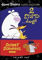 2 STUPID DOGS / SECRET SQUIRREL SHOW 1 DVD