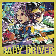 BABY DRIVER 2: THE SCORE FOR A SCORE / VARIOUS VINYL