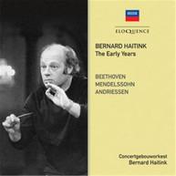 BERNARD HAITINK - THE EARLY YEARS * CD