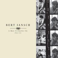 BERT JANSCH - A MAN I'D RATHER BE PART 2 VINYL