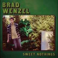 BRAD WENZEL - SWEET NOTHINGS VINYL
