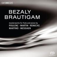 BRAUTIGAM / RONALD  BEZALY / BRAUTIGAM - MASTERWORKS FOR FLUTE & PIANO SACD
