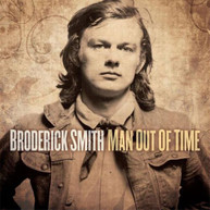 BRODERICK SMITH - MAN OUT OF TIME * CD