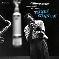CLIFFORD BROWN - THREE GIANTS VINYL