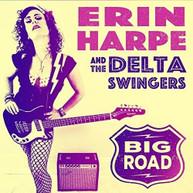 ERIN HARPE &  DELTA SWINGERS - BIG ROAD VINYL