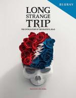 GRATEFUL DEAD - LONG STRANGE TRIP: THE UNTOLD STORY OF GRATEFUL BLURAY
