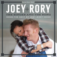 JOEY &  RORY - SINGER & THE SONG: THE BEST OF JOEY & RORY CD