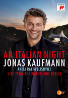 JONAS KAUFMANN - AN ITALIAN NIGHT: LIVE FROM THE WALDBUHNE BERLIN BLURAY