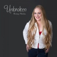 KRISSY NICKS - UNBROKEN CD